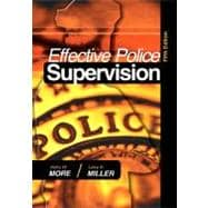 Effective Police Supervision, 5th Ed.