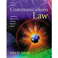 Communications Law Liberties, Restraints, and the Modern Media (with InfoTrac)