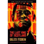 The Last King of Scotland 9780375703317R