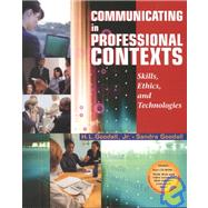 Communicating in Professional Contexts With Infotrac: Skills, Ethics, and Technologies