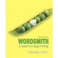 Wordsmith : A Guide to College Writing (with MyWritingLab Student Access Code Card)