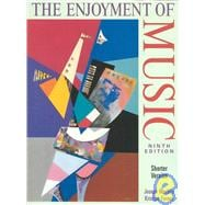 The Enjoyment of Music: An Introduction to Perspective Listening (Shorter Version w/4 CD set)