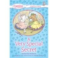 #3 A Very Special Secret Angelina's Diary