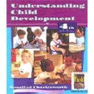 Understanding Child Development : For Adults Who Work with Young Children