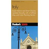 Italy 2000 : Expert Advice and Smart Choices, Completely Updated Every Year, Plus a Full-Size Color Map