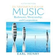 Fundmtls Of Music: Rudimts&Muscianshp&Cd Pk, 5/E