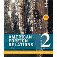 American Foreign Relations Volume 2: Since 1895