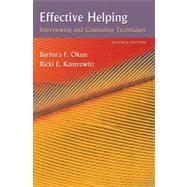 Effective Helping: Interviewing and Counseling Techniques, 7th Edition