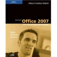 Microsoft Office 2007 : Advanced Concepts and Techniques
