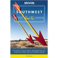 Moon Southwest Road Trip Las Vegas, Zion & Bryce, Monument Valley, Santa Fe & Taos, and the Grand Canyon 9781631213335R
