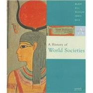 A History of World Societies; Volume A: From Antiquity to 1500