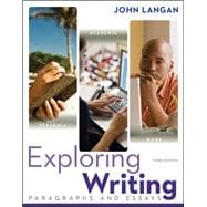 Exploring Writing : Paragraphs and Essays