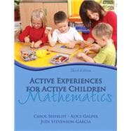 Active Experiences for Active Children : Mathmatics