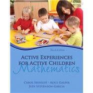Active Experiences for Active Children Mathematics