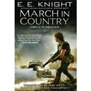 March in Country A Novel of the Vampire Earth