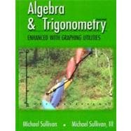 Algeba & Trigonometry Enhanced With Graphing Utilities