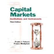 Capital Markets : Institutions and Instruments