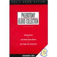 Appleton and Lange's Quick Review : Phlebotomy Blood Collection