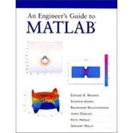 Engineer's Guide to MATLAB, An