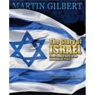 The Story of Israel From Theodor Herzl to the Roadmap for Peace