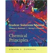 Student Solutions Manual for Zumdahl�s Chemical Principles