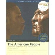American People, The: Creating a Nation and Society, Volume I, Primary Source Edition (Book Alone)