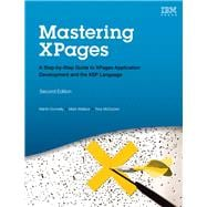 Mastering XPages A Step-by-Step Guide to XPages Application Development and the XSP Language