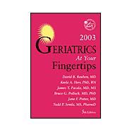 Geriatrics at Your Fingertips, 2003