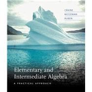 Elementary and Intermediate Algebra : A Practical Approach