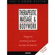 Appleton and Lange's Quick Review : Therapeutic Massage and Bodywork