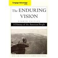 Advantage Books: The Enduring Vision A History of the American People