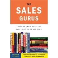Sales Gurus : Lessons from the Best Sales Books of All Time
