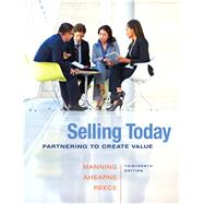Selling Today Partnering to Create Value