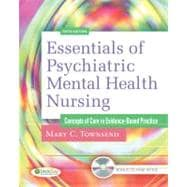 Essentials of Psychiatric Mental Health Nursing: Concepts of Care in Evidence-Based Practice (Book with CD-ROM)