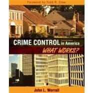 Crime Control in America What Works?