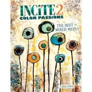 Incite 2, Color Passions: The Best of Mixed Media 9781440333392R