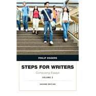 Steps for Writers Composing Essays, Volume 2