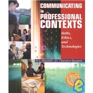 Communicating in Professional Contexts: Skills, Ethics, and Technologies