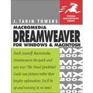 Macromedia Dreamweaver MX 2004 for Windows and Macintosh Visual QuickStart Guide
