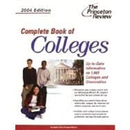 Complete Book of Colleges, 2004 Edition