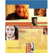 Introduction to Therapeutic Counseling With Infotrac: Voices from the Field