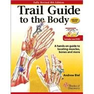 Trail Guide to the Body : A Hands-on Guide to Locati