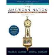 American Nation, The: A History of the United States to 1877, Volume I, Primary Source Edition, (with Study Card)