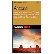 Arizona 2000 : Expert Advice and Smart Choices, Updated Annually, with a Full-Size Map and Color Planning Section