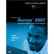 Microsoft Office Access 2007 : Comprehensive Concepts and Techniques