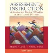Assessment and Instruction of Reading and Writing Difficulties : An Interactive Approach