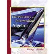 Introductory and Intermediate Algebra