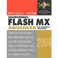 Macromedia Flash MX 2004 Advanced for Windows and Macintosh Visual QuickPro Guide