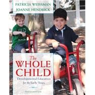 The Whole Child Developmental Education for the Early Years
