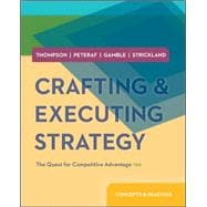 Crafting and Executing Strategy: Concepts & Readings with BSG & GLO-BUS Access Card